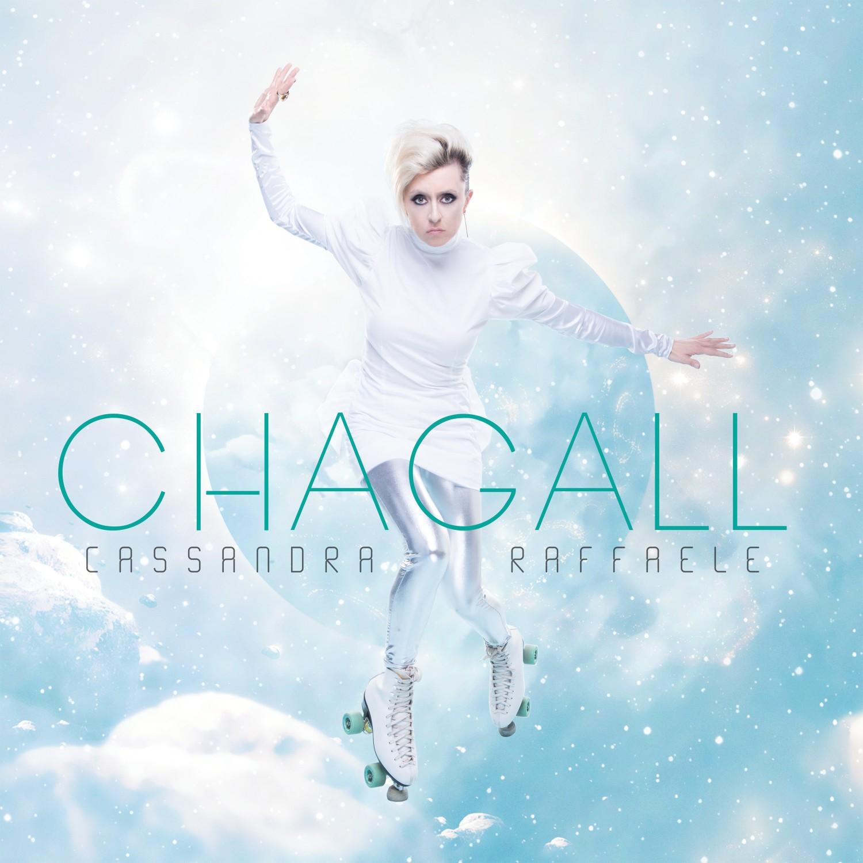 CHAGALL è il titolo del nuovo album di Cassandra Raffaele